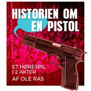 Ole Ras: Historien om en pistol - hørespil (2020)